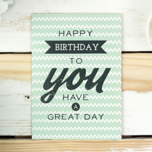 happy birthday to you have a great day