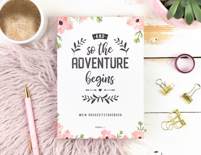 Hochzeitstagebuch - and so the adventure begins