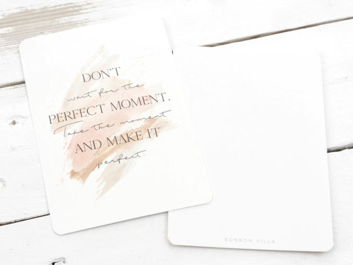 dont wait for the perfect moment postkarte spruch
