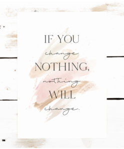 poster if you change nothing nothing will change